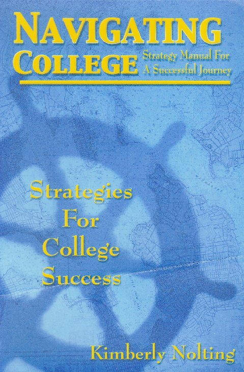 Navigating College: Strategy Manual for a Successful Voyage